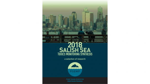 Cover of 2018 Salish Sea Toxics Monitoring Synthesis: A Selection of Research