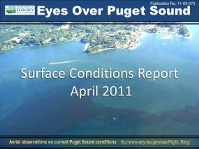 Eyes Over Puget Sound: Surface Conditions Report - April 2011