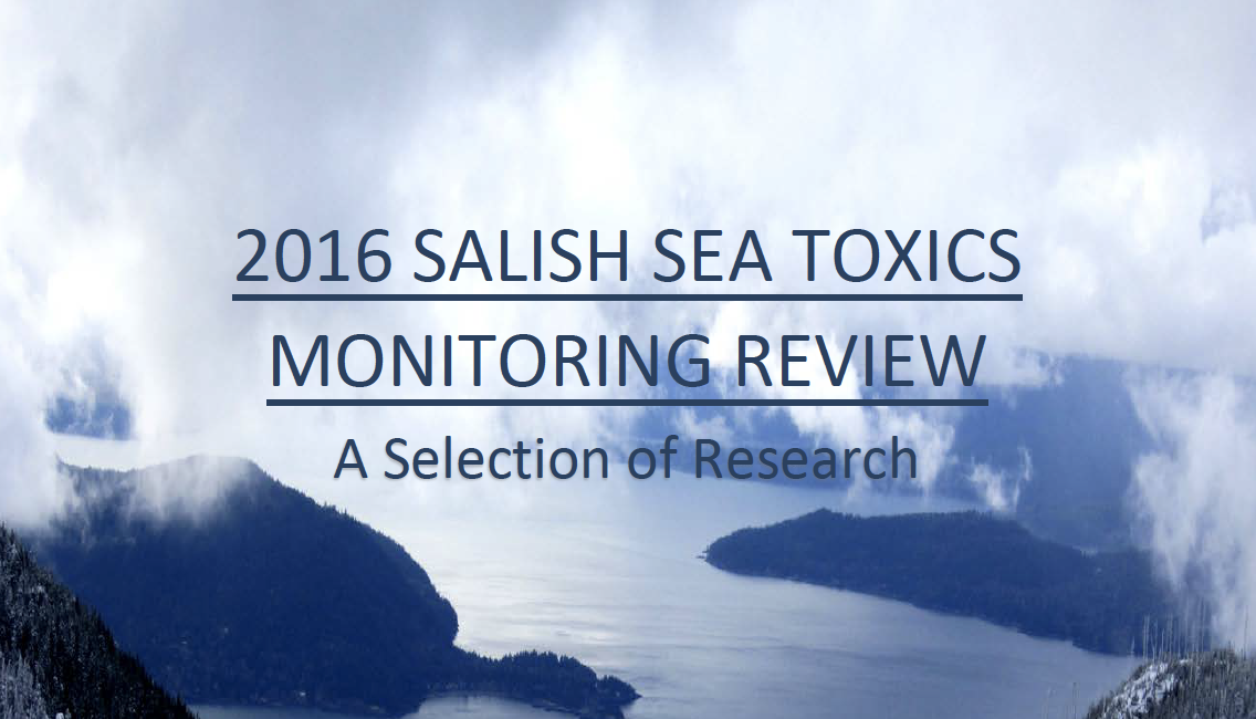 Second Quarter 2015 Bsea Commentary By >> 2016 Salish Sea Toxics Monitoring Review A Selection Of Research